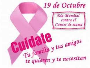 Diecinueve de octubre Día mundial contra el cáncer de mama
